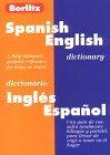 Spanish-English Dictionary =: Diccionario Ingles-Espanol  by  Berlitz Publishing Company