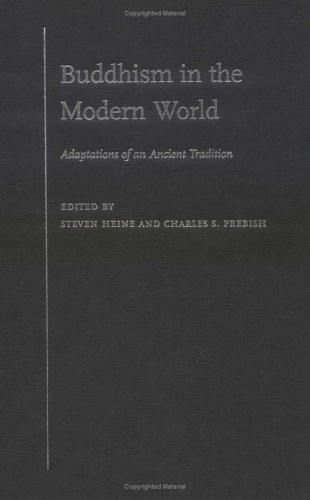 Buddhism in the Modern World: Adaptations of an Ancient Tradition David J. Walbert