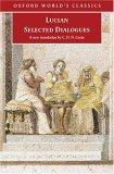 Selected Dialogues Lucian of Samosata