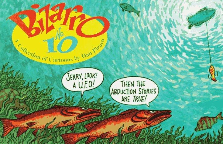 Bizarro Number 10  by  Dan Piraro