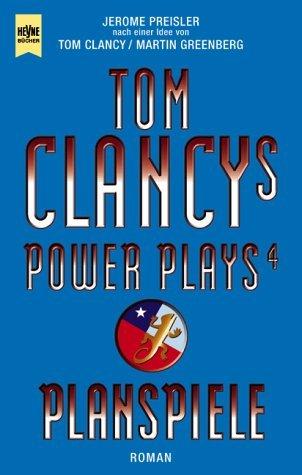 Planspiele (Tom Clancys Power Plays, #4)  by  Jerome Preisler