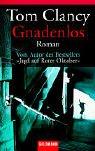 Gnadenlos (John Clark, #1)  by  Tom Clancy