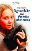 Tage mit Eddie. Oder was heißt schon normal.  by  Janet Tashjian