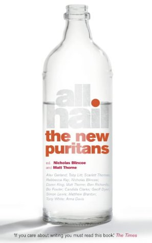 All Hail The New Puritans  by  Nicholas Blincoe