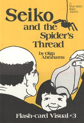 Flashcard: Seiko and Spiders Thread Olga Abrahams