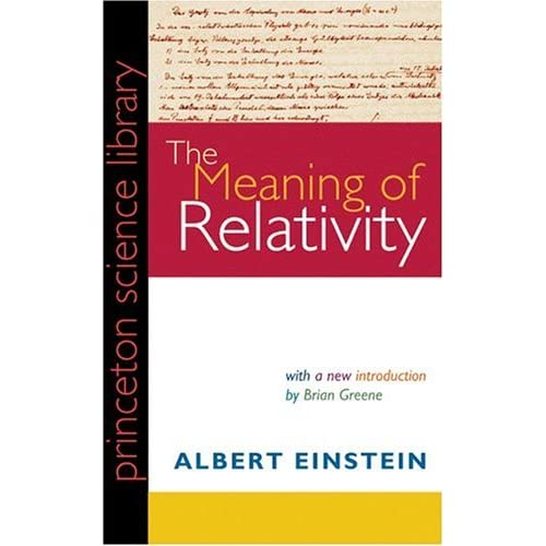 The Meaning Of Relativity By Albert Einstein