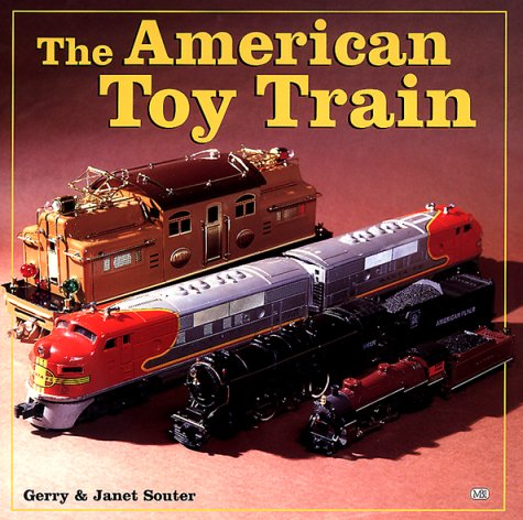 The American Toy Train  by  Gerry Souter