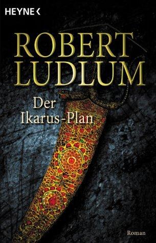 Der Ikarus-Plan  by  Robert Ludlum