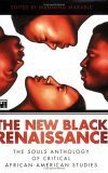 New Black Renaissance: The Souls Anthology of Critical African-American Studies Manning Marable