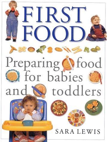 First Food  by  Sara  Lewis