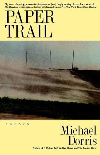 Paper Trail  by  Michael Dorris