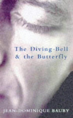 The Diving Bell And The Butterfly Jean-Dominique Bauby