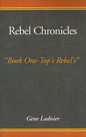 Rebel Chronicles Gene Ladnier