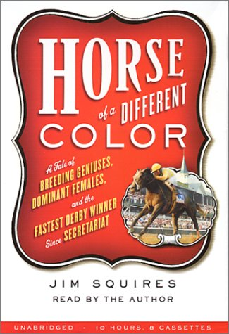Horse Of A Different Color Audio  by  Jim Squires