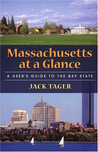 Massachusetts at a Glance Jack Tager