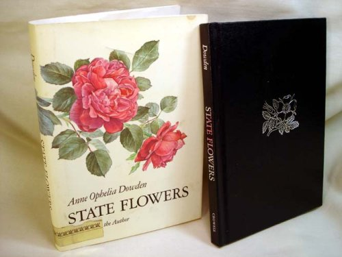 State Flowers  by  Anne Ophelia Todd Dowden