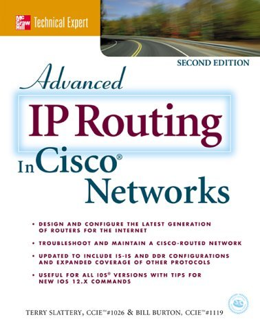 Advanced IP Routing in Cisco Networks  by  Terry Slattery