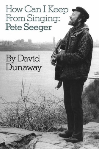 A Pete Seeger Discography: Seventy Years of Recordings David King Dunaway