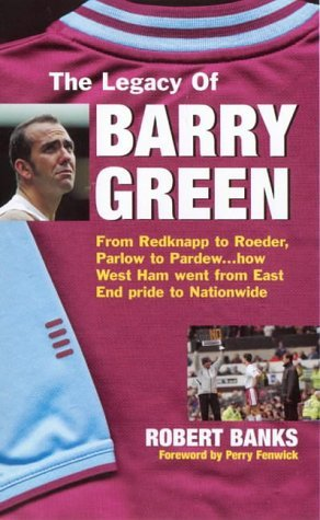 The Legacy Of Barry Green Robert Banks