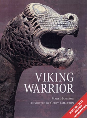 Viking Warrior: With visitor information Mark Harrison