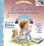 My LullaBible A to Z Promise Book [With CD] Stephen Elkins