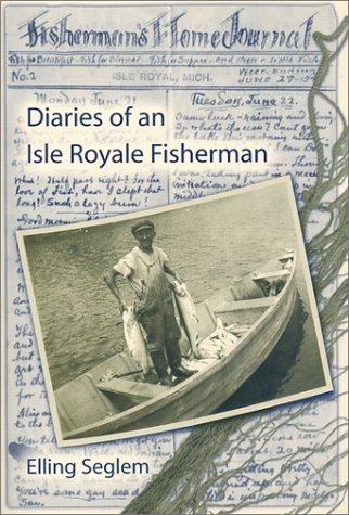 Diaries of an Isle Royale Fisherman R. Burkland