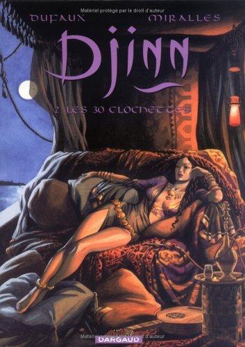 Les 30 Clochettes (Djinn, #2)  by  Jean Dufaux