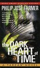 The Dark Heart of Time: A Tarzan Novel  by  Philip José Farmer