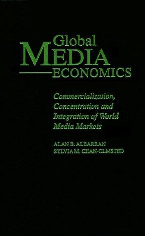 Global Media Economics-98  by  Alan Albarran