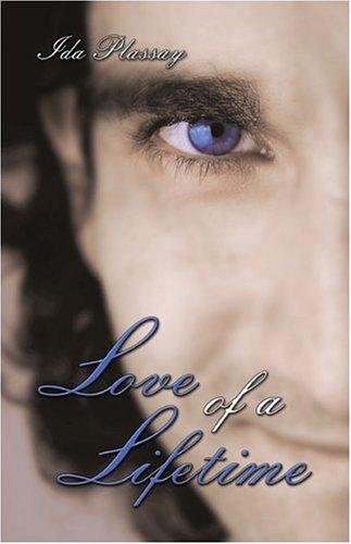 Love of a Lifetime Ida Plassay