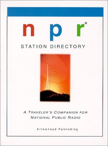 NPR Station Directory  by  William Hutchings