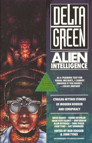 Delta Green: Alien Intelligence  by  Bob Kruger