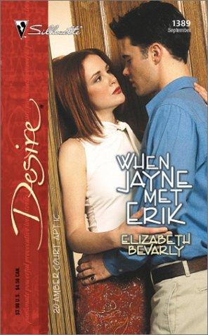 When Jayne Met Erik (20 Amber Court, #1) Elizabeth Bevarly