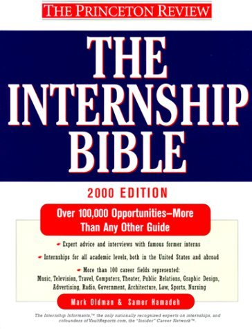 Internship Bible, 2000 Edition (Internship Bible 2000) Mark Oldman