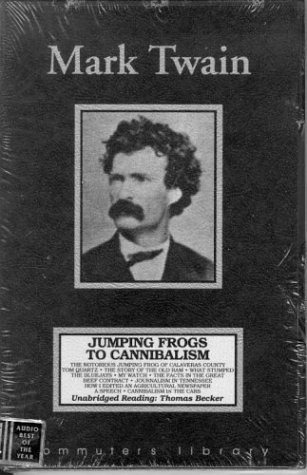 Jumping Frogs to Cannibalism Mark Twain