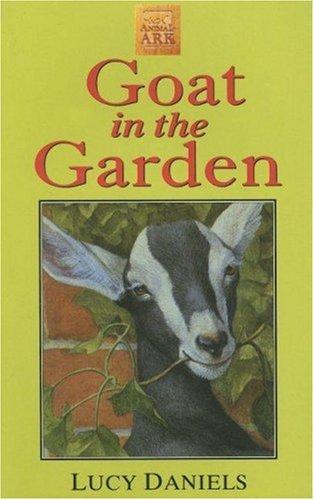 Goat in the Garden Lucy Daniels