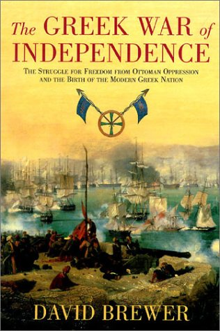 Greece: Turkish Rule from the Fall of Constantinople to Greek Independence David Brewer