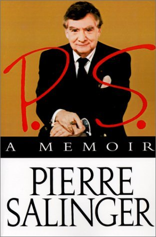 P.S.: A Memoir  by  Pierre Salinger