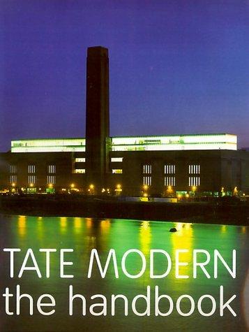 Tate Modern: The Handbook Iwona Blazwick