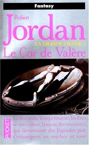 Le Cor de Valère (La Roue du Temps, #3)  by  Robert Jordan
