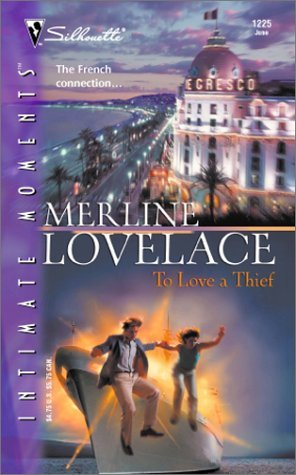To Love a Thief (Code Name: Danger #7)  by  Merline Lovelace