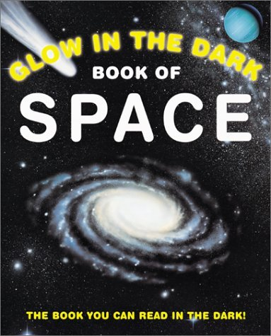 Glow in the Dark Outer Space  by  Nicholas Harris