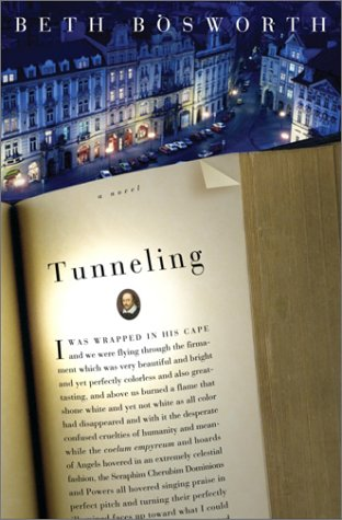 Tunneling: A Novel  by  Beth Bosworth
