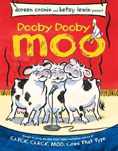 Dooby Dooby Moo Doreen Cronin