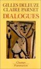 Dialogues Gilles Deleuze