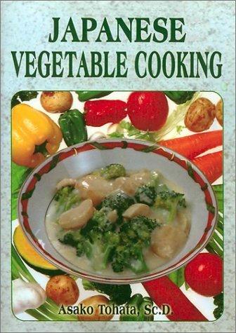 Japanese Vegetable Cooking Asako Tohata