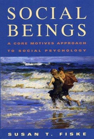 Social Cognition: From Brains to Culture. Susan T. Fiske, Shelley E. Taylor Susan T. Fiske