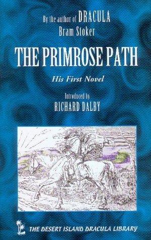 The Primrose Path  by  Bram Stoker