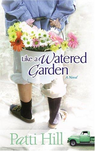 In Every Flower (Garden Gates Series- Book 3) Patti Ann Hill