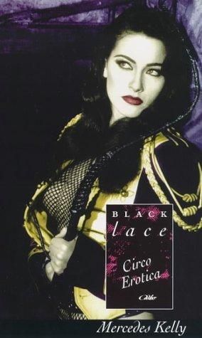 Circo Erotica  by  Mercedes Kelly